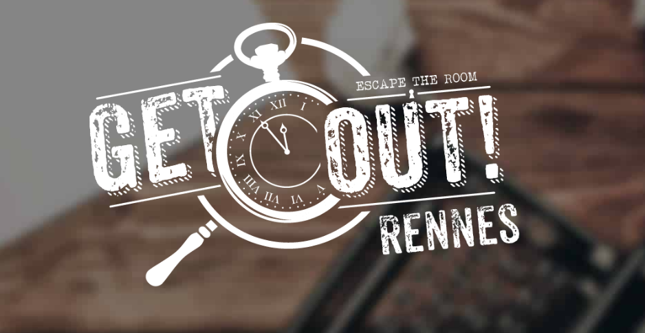 Get Out - Escape Game - Rennes